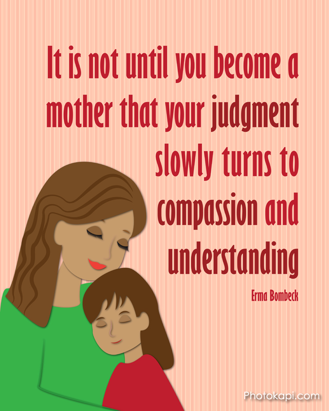 Mother Judgement Compassion Understanding Mom Girl 2