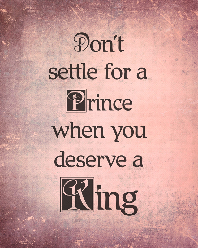 Don't Settle For A Prince
