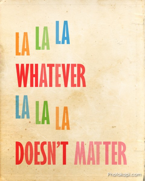 La La La Whatever