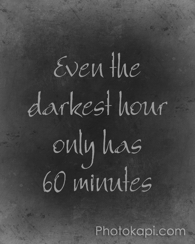 Even The Darkest Hour