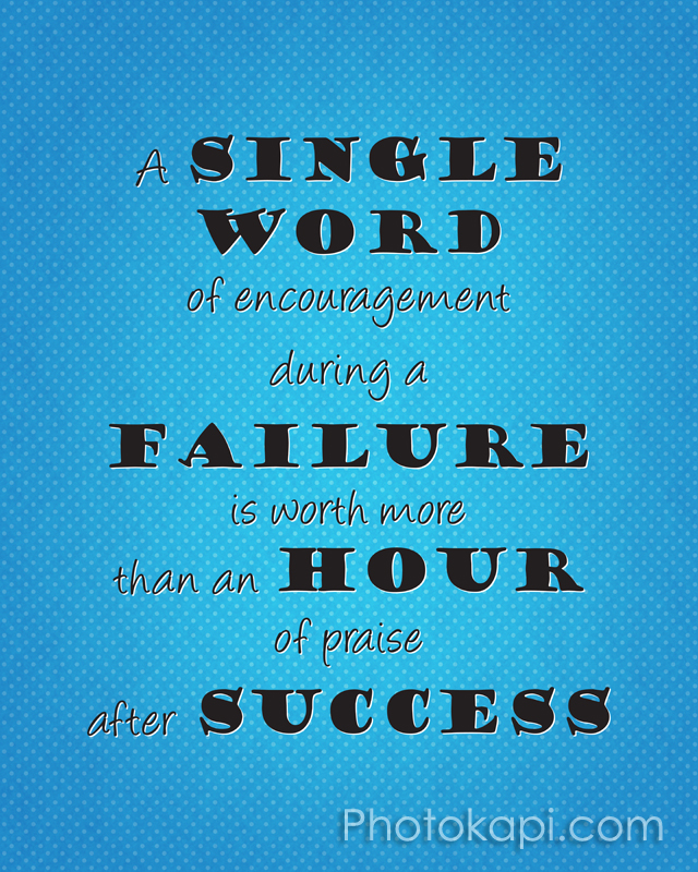 A single word of encouragement