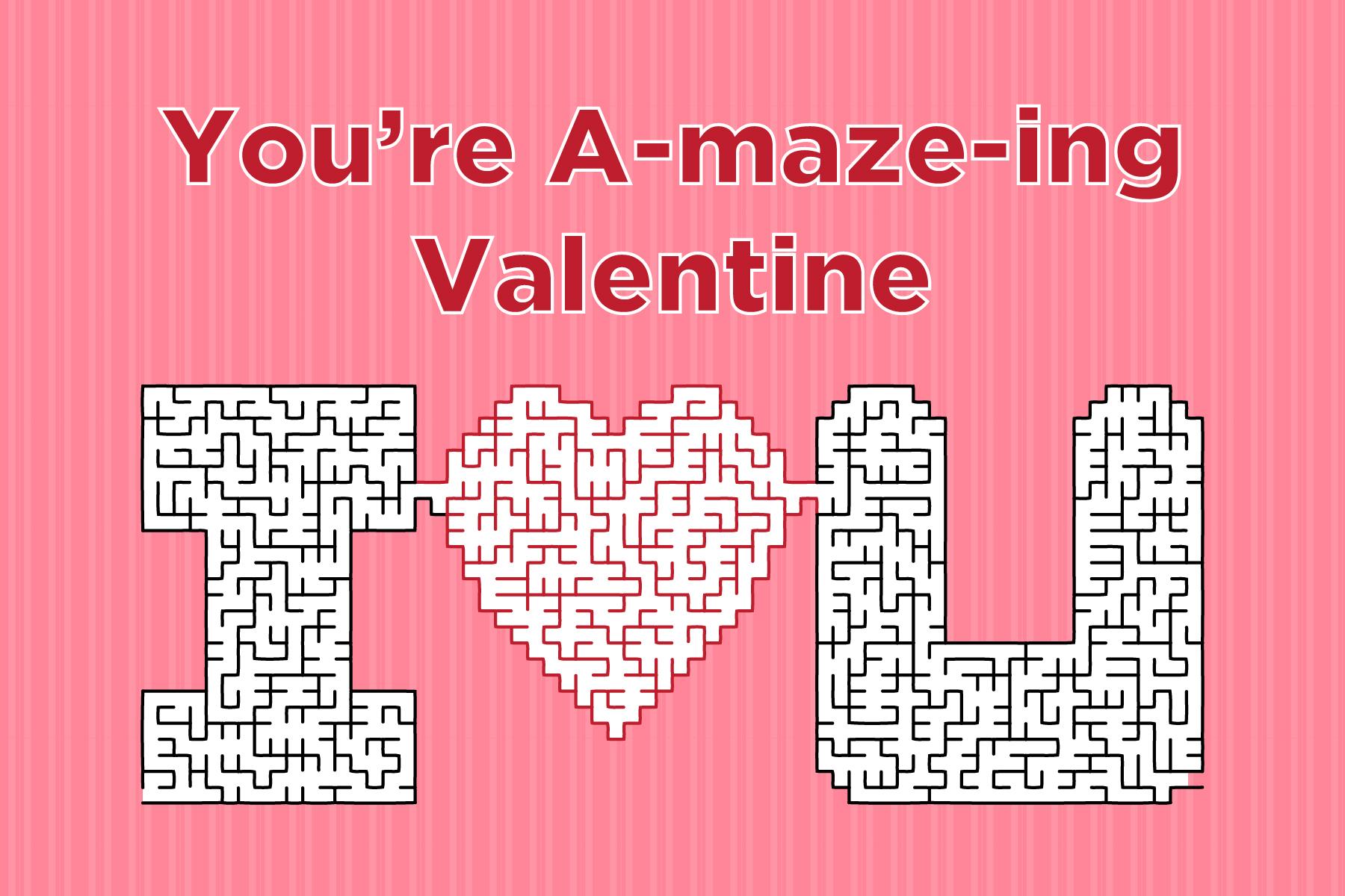 Schön Valentine A Maze Ing