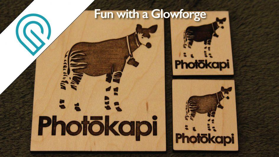 Fun with a Glowforge | Photokapi.com