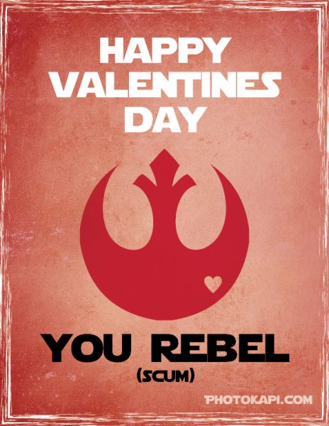 Printable Star Wars Valentines - Rebel Scum | Photokapi.com