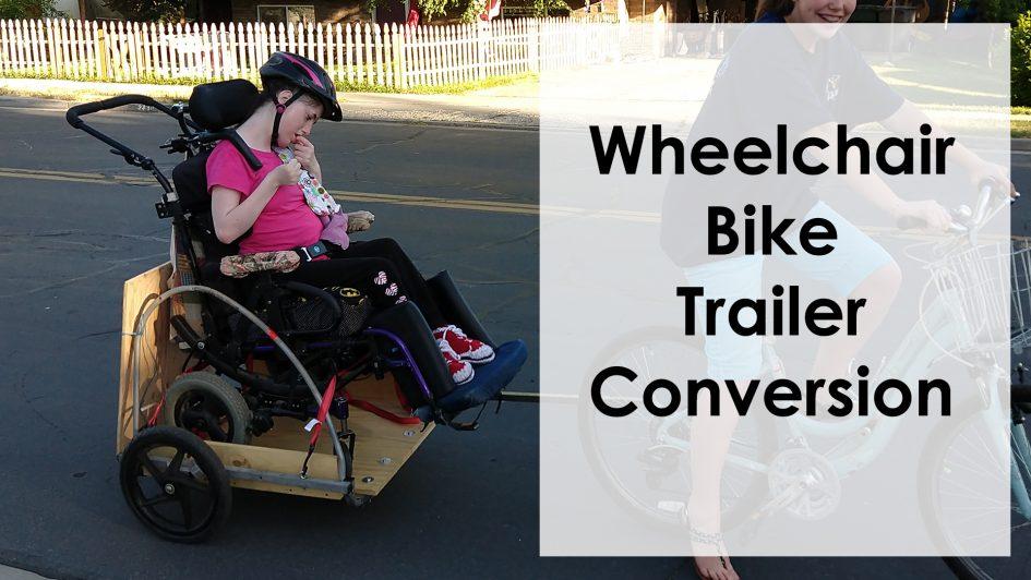Bike Trailer to Wheelchair Bike Trailer Conversion Video | Photokapi.com