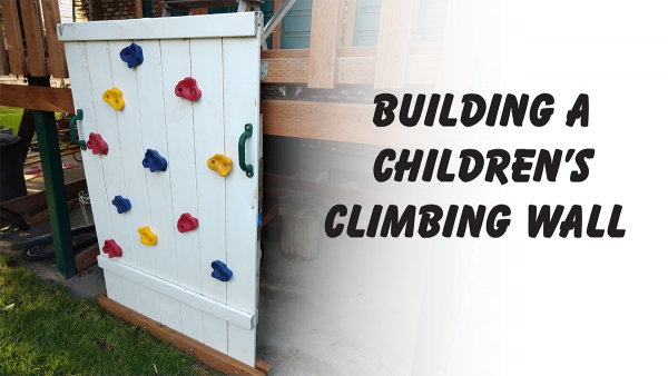 Building a Children's Climbing Wall | Photokapi.com