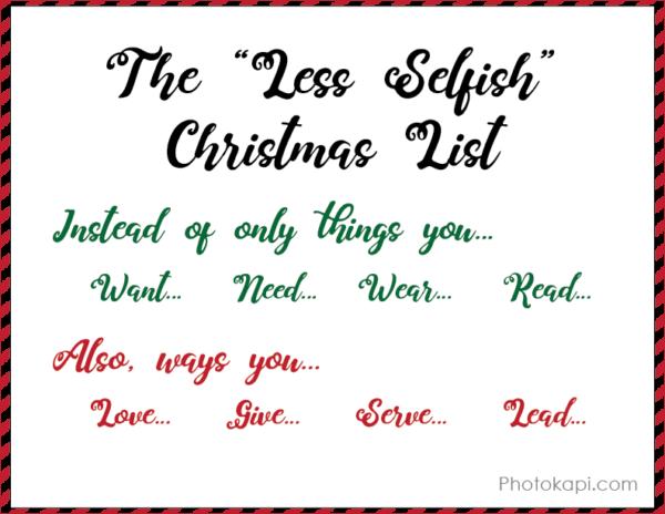 Less Selfish Christmas List | Photokapi.com
